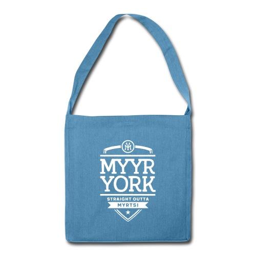 Myyr York - Straight Outta Myrtsi - Olkalaukku kierrätysmateriaalista