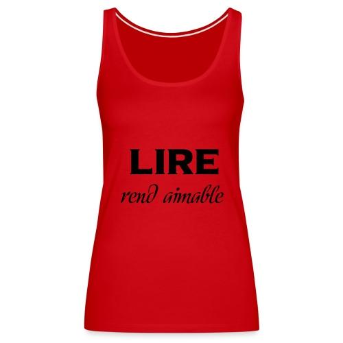 Débardeur Rouge - Femme - Lire rend aimable - Débardeur Premium Femme