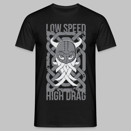 Low Speed High Drag - Herre-T-shirt