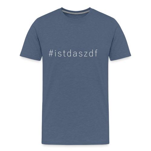 #istdaszdf - Männer Premium T-Shirt