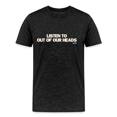 Out Of Our Heads - Men's Premium T-Shirt