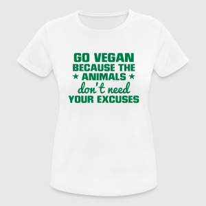GO VEGAN - ANIMALS NEED NO EXCUSES! Sports wear - Women's Breathable T-Shirt