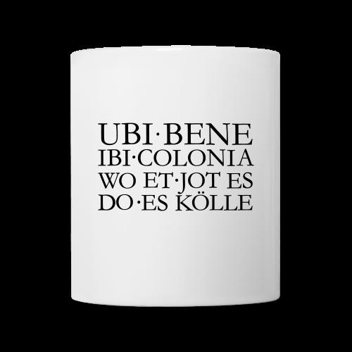 UBI BENE DO ES KÖLLE Köln Tasse - Tasse