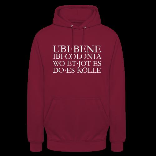 UBI BENE DO ES KÖLLE Hoodie - Unisex Hoodie