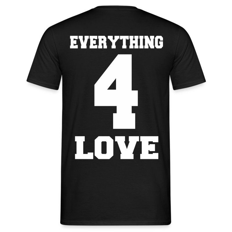 Everything for you 2 - Männer T-Shirt