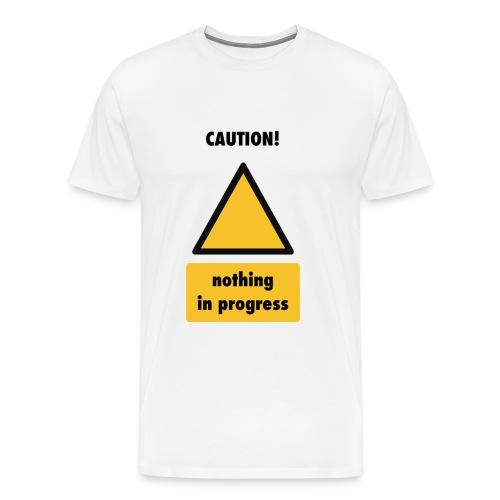 caution-nothing-in-progress-men-premium - Men's Premium T-Shirt