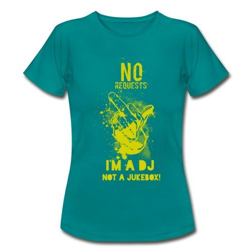 No Request Yellow - Women's T-Shirt