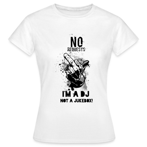 No Request Black - Women's T-Shirt