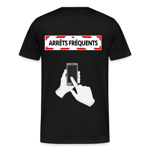 Arrêts Fréquents - T-shirt Premium Homme