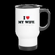 Mugs & Drinkware ~ Travel Mug ~ I Love My Wife 's Sandwich Making Skills