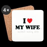 Mugs & Drinkware ~ Coasters (set of 4) ~ I Love My Wife 's Sandwich Making Skills