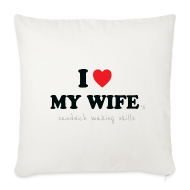 Other ~ Sofa pillow cover 44 x 44 cm ~ I Love My Wife 's Sandwich Making Skills