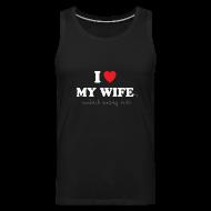 Sports wear ~ Men's Premium Tank Top ~ I Love My Wife 's Sandwich Making Skills