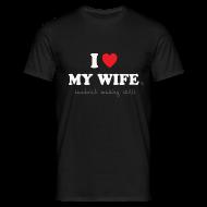 T-Shirts ~ Men's T-Shirt ~ I Love My Wife 's Sandwich Making Skills