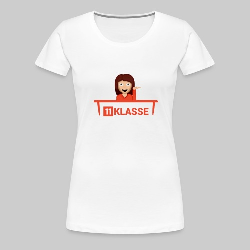 11Klasse - T-Shirt (Frauen) - Frauen Premium T-Shirt