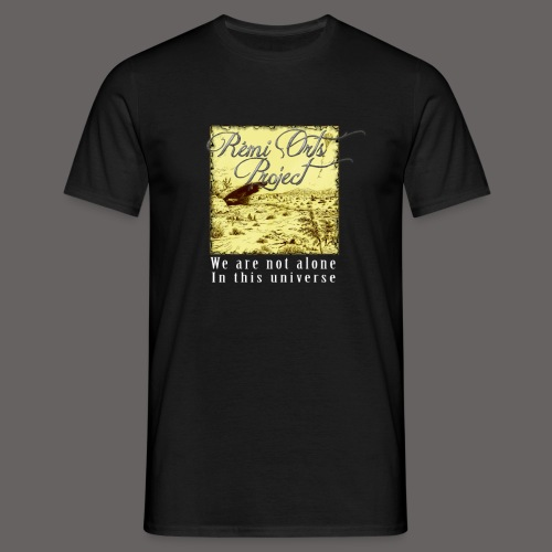 T Shirt for men We are not alone  - T-shirt Homme
