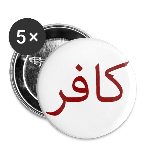 Kafir/Infidel Pins - Buttons small 1''/25 mm (5-pack)