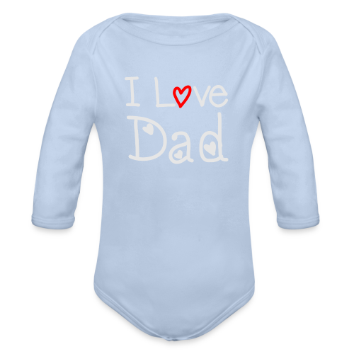 I Love Dad - Baby Bio-Langarm-Body