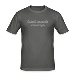 Collect moments not things - Men's Slim Fit T-Shirt