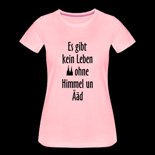 Kein Leben ohne Himmel un Ääd Köln T-Shirt (Damen Weiß/Schwarz) - Frauen Premium T-Shirt