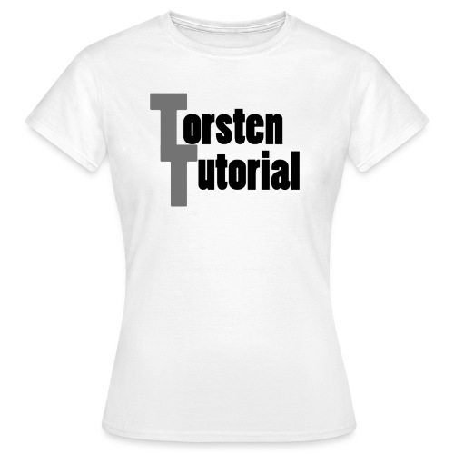 TorstenTutorial Damen T-Shirt - Frauen T-Shirt