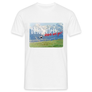 Oktoberfest – Here we go! - Men's T-Shirt