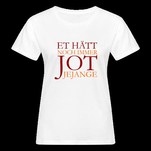 Et hätt noch immer jot jejange (Rot) Bio T-Shirt - Frauen Bio-T-Shirt