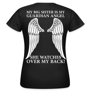 My Big Sister Is My Guardian Angel T-Shirts - Women's T-Shirt