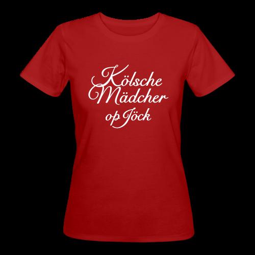 Kölsche Mädcher op Jöck Classic Bio T-Shirt - Frauen Bio-T-Shirt