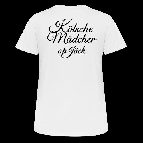 Kölsche Mädcher op Jöck Classic  Köln Funktionsshirt - Frauen T-Shirt atmungsaktiv