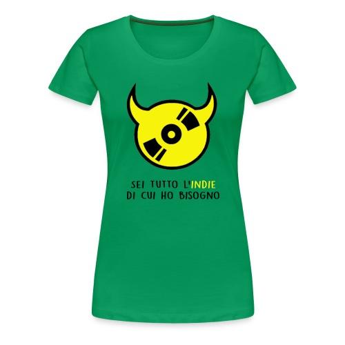 T-shirt ufficiale Sei Tutto L'indie Di Cui Ho Bisogno - donna - Maglietta Premium da donna