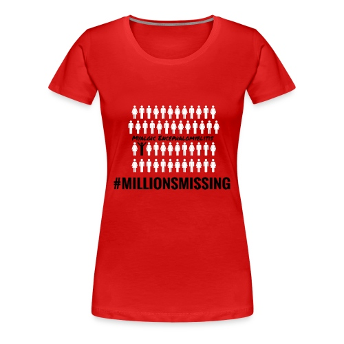 MillionsMissing T-Shirt Frauen - Frauen Premium T-Shirt