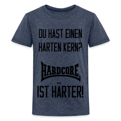 Hast du einen harten Kern? Teenager Premium T-Shirt - Teenager Premium T-Shirt