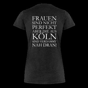 Frauen aus Köln S-3XL T-Shirt - Frauen Premium T-Shirt
