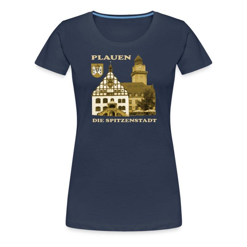 Plauen - Die Spitzenstadt - Frauen Premium T-Shirt