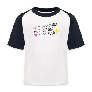 Meine Mama, mein Soldat, mein Held  - Kinder Baseball T-Shirt