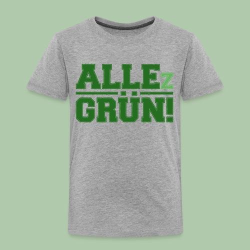 ALLEz GRÜN! - Kinder Premium T-Shirt - Kinder Premium T-Shirt