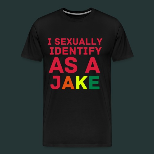 I Sexually Identify As A Jake T-Shirt | Mens - Men's Premium T-Shirt