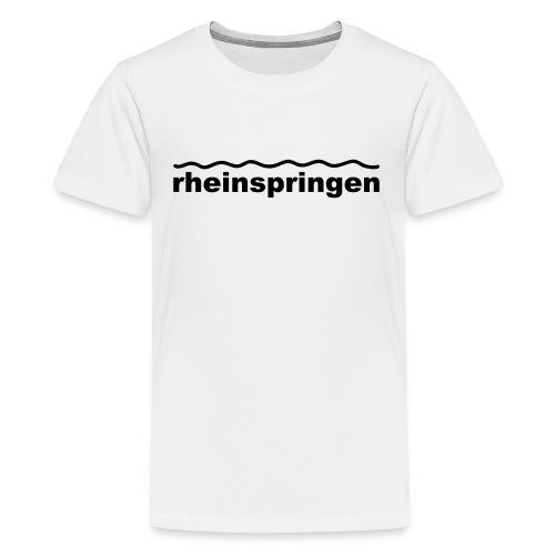 Rheinspringen  herrlich - Teenager Premium T-Shirt