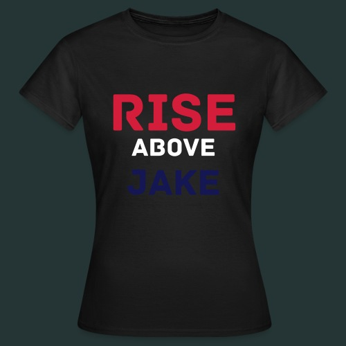 Rise Above Jake T-Shirt | Females - Women's T-Shirt
