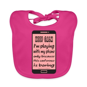 pink phone keep calm bib - Bavaglino