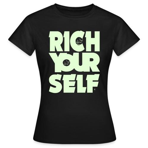 RICH YOURSELF - Damen Shirt - Frauen T-Shirt
