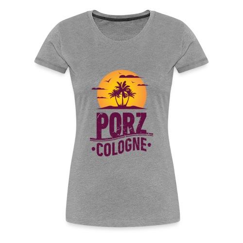 Porzerin - Frauen Premium T-Shirt