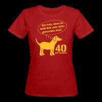 Hundejahre 40. Geburtstag Bio T-Shirt Frau
