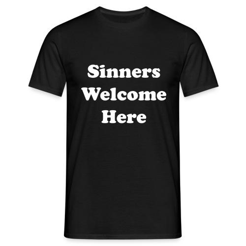 Sinners welcome here - Men's T-Shirt