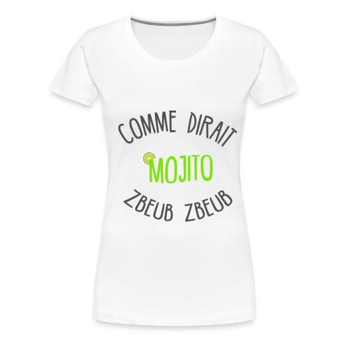Tee Shirt Mojito Femme Premium - T-shirt Premium Femme