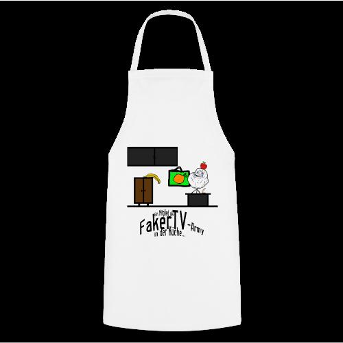 Ein Mitglied der FakerTV-Army in der Küche... - Küchenschürze - Kochschürze