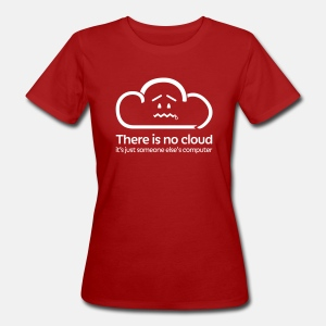 'There Is No Cloud' T-Shirt - Dark Red - Women's Organic T-shirt