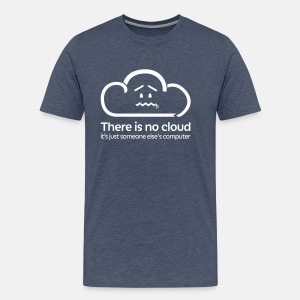 'There Is No Cloud' T-Shirt - Heather Blue - Men's Premium T-Shirt