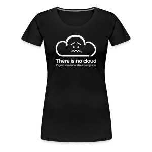 'There Is No Cloud' T-Shirt - Black Glitter - Women's Premium T-Shirt